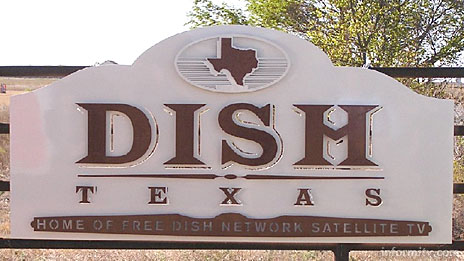 Dish, Texas - The town of Clark changed its name to Dish to promote the Echostar Dish Network satellite television service. Photo: Echostar