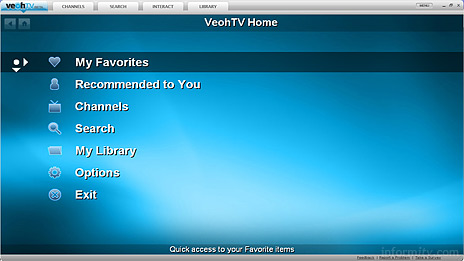 The main functions of the VeohTV guide are designed to be viewed on a television and operated with a remote control.