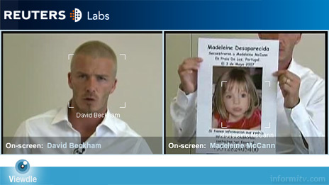 Using Viewdle to search Reuters footage for David Beckham correctly identified the footballer appearing in an appeal for missing girl Madeleine McCann, also identified in a photo in the same shot.