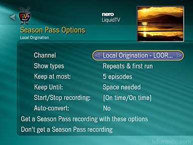 Nero LiquidTV/TiVo PC has the Season Pass series link feature of the standard TiVo digital video recorder.