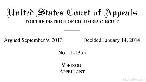 Judgement from the Court of Appeals District of Columbia in the case of Verizon v FCC on Open Internet or network neutrality.