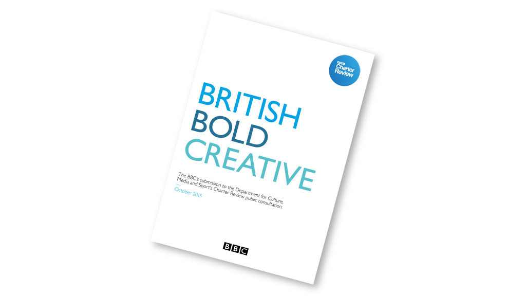 BBC Charter Review submission: British Bold Creative