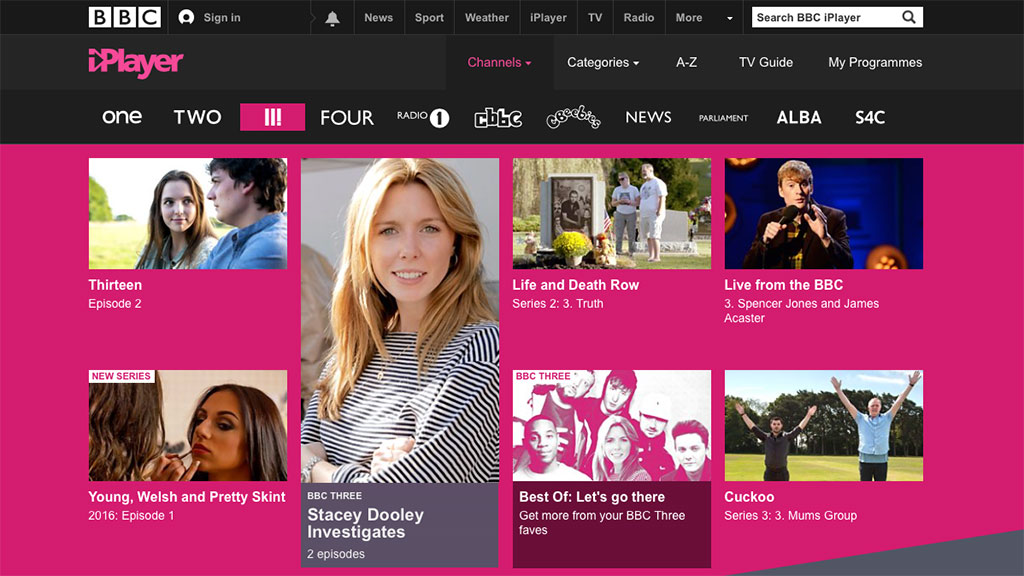 BBC Three is now only available through the BBC iPlayer.