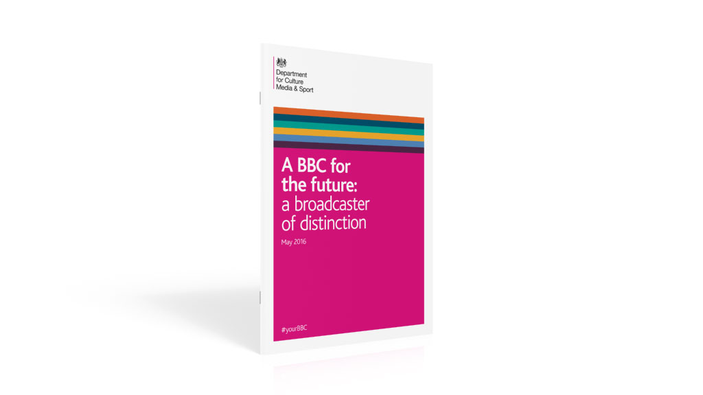 Department for Culture, Media and Sport - A BBC for the future: a broadcaster of distinction. White paper, May 2016.